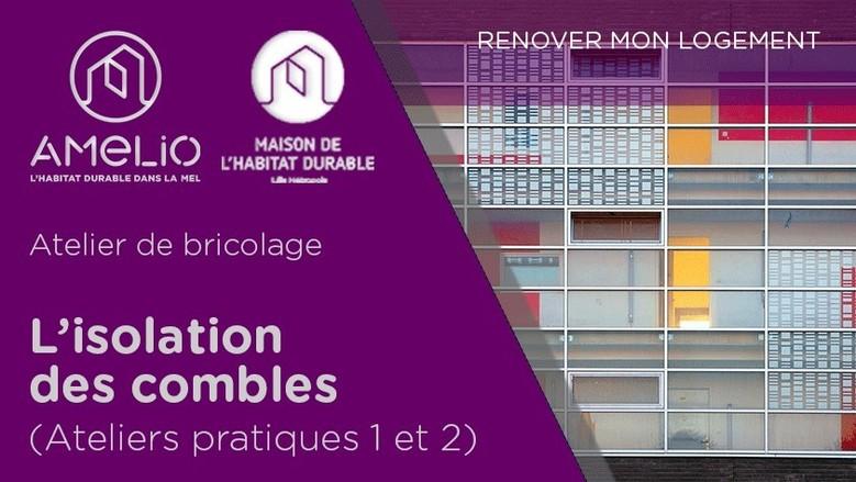 L'isolation des combles et des toitures (ateliers pratiques 1 & 2)