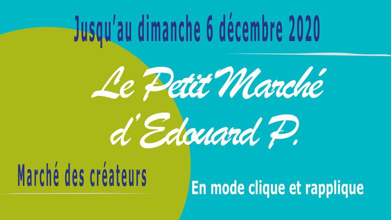 Le Petit Marché d'Edouard P. en mode Clique et Rapplique !